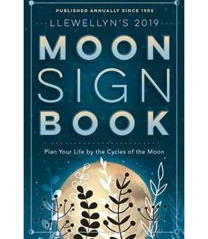 2019 Moon Sign Book by Llewellyn