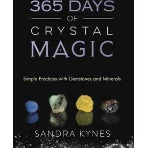 365 Days of Crystal Magic by sandra Kynes