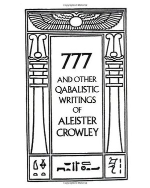 777 & Other Qabalistic Writings
