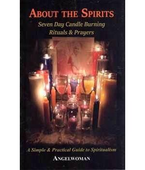 About The Spirits, 7 Day Candle Burning