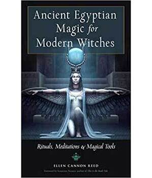 Ancient Egyptian Magic for Modern Witches by Ellen Cannon Reed