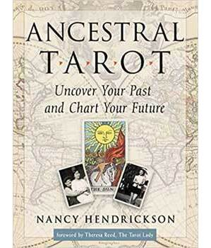 Ancestral Tarot by Nancy Hendrickson