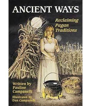 Ancient Ways by Pauline Campanelli
