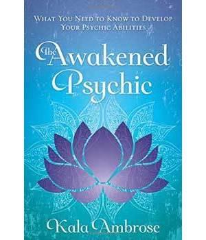 Awakened Psychic by Kala Ambrose