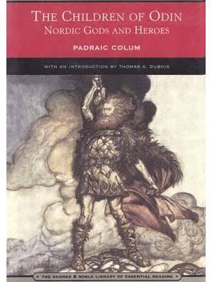 Children of Odin, Nordic Gods & Heroes by Padraic Colum