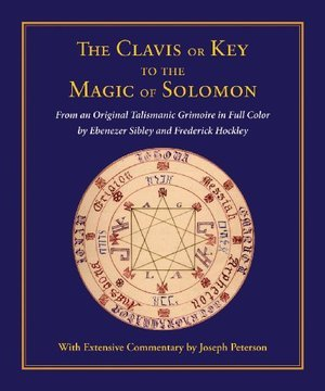Clavis Or Key To The Magic (hardcover)