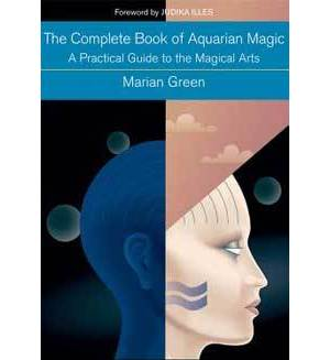 Complete Book Of Aquarian Magic