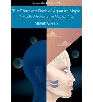 Complete Book Of Aquarian Magic