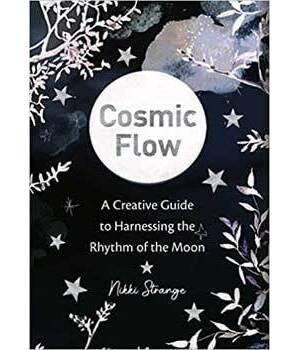Cosmic Flow, Rhythm of the Moon by Nikki Strange