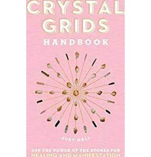 Crystal Grids Handbook (hc) by Judy Hall