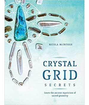 Crystal Grid Secrets by Nicola McIntosh
