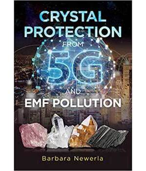 Crystal Protection from 5G by Barbara Newerla