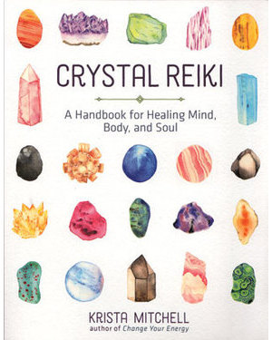 Crystal Reiki by Krista Mitchell