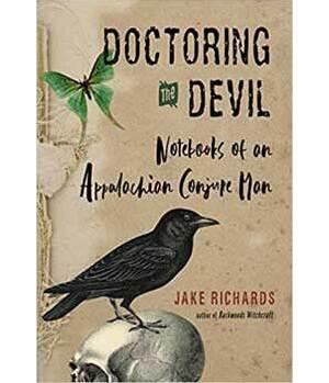 Doctoring the Devil, Applachian Conjure Man