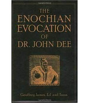 Enochian Evocation by Dr John Dee
