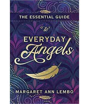 Essential Guide to Everyday Angels by Margaret Ann Lembo