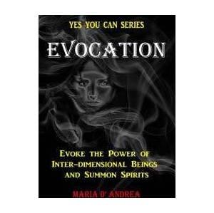 Evocation, Summon Spirits