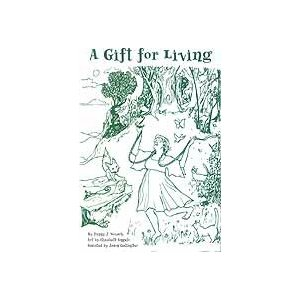 Gift For Living, A (Poetry)