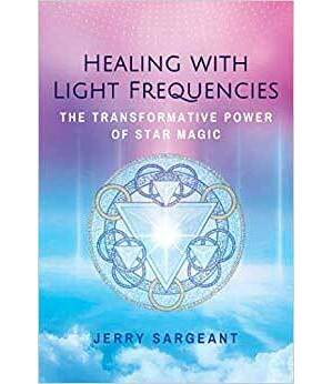 Healing witjh Light Frequencies by Jerry Sargeant