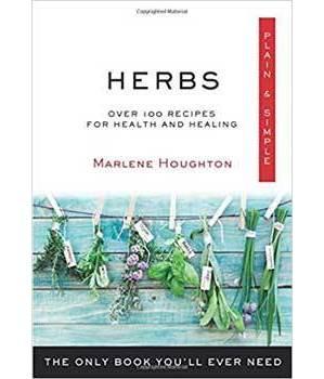 Herbs Plain & Simple by Marlene Houghton