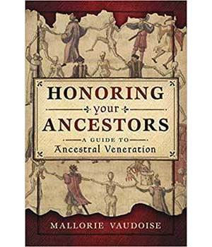 Honoring your Ancestors by Mallorie Vaudoise