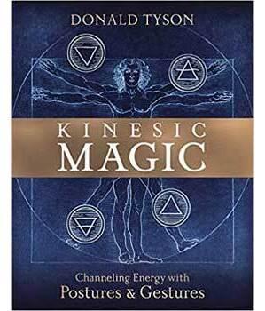 Kinesic Magic by Donald Tyson