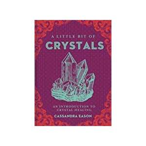 Little Bit of Crystals (hc) by Cassandra Eason
