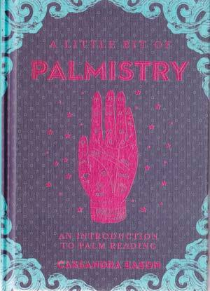 Little Bit of Palmistry (hc) by Cassandra Easton