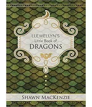 Llewellyn's Little Book Of Dragon's (hc) by Shawn MacKenzie