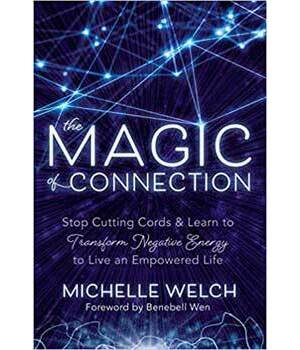 Magic of Connection by Michelle Welch