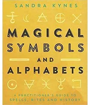 Magical Symbols & Alphabets by Sandra Kynes