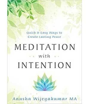 Meditation with Intention by Anusha Wijeyakumar