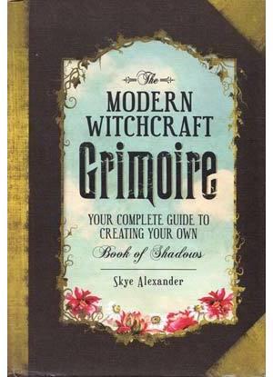 Modern Witchcraft Grimoire (hc) by Skye Alexander