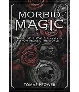 Morbid Magic by Tomas Prower
