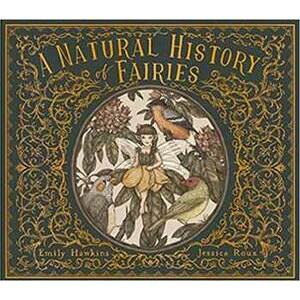 Natural History of Fairies (hc) by Hawkins & Roux
