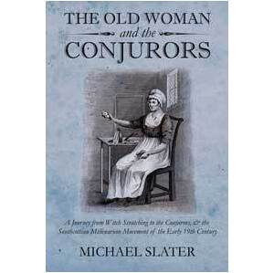 Old Woman & the Conjurors by Michael Slater