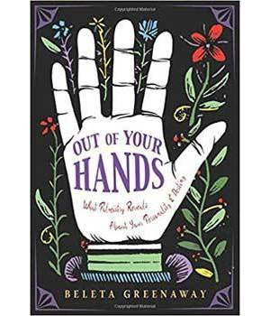 Out of Your Hands Palm by Beleta Greenaway
