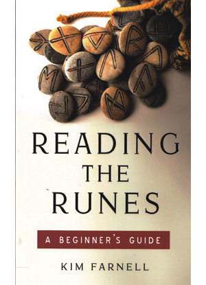 Reading the Runes, Beginner's Guide by Kim Farnell