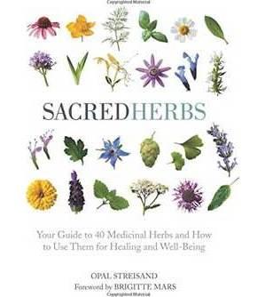 Sacred Herbs (hc) by Opal Streisand