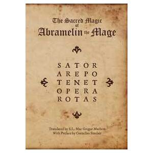 Sacred Magic of Abramelin the Mage by S L Mac Gregor