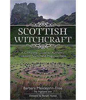 Scottish Witchcraft by Barbara Meiklejohn-Free