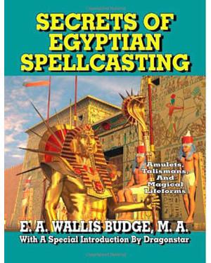 Secrets Of Egyptian Spellcasting