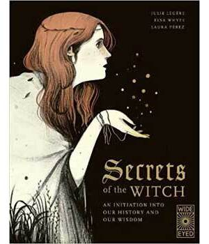 Secrets of the Witch (hc) by Legere, Whyte & Perez