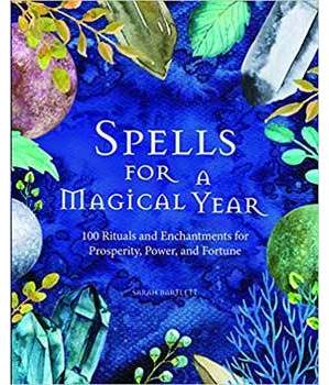 Spells for a Magical Year (hc) by Sarah Bartlett