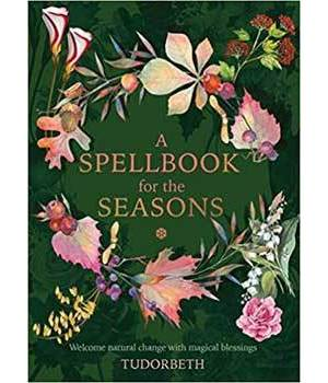 Spellbook for the Seasons by Sarah Coyne