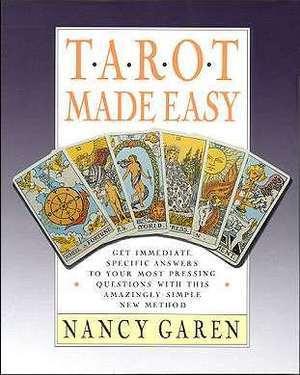 Tarot Made Easy by Nancy Garen