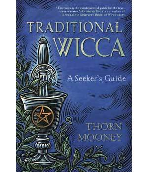 Traditional Wicca by Thorn Mooney