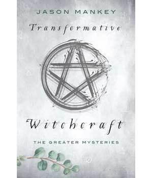Transformative Witchcraft by Jason Mankey