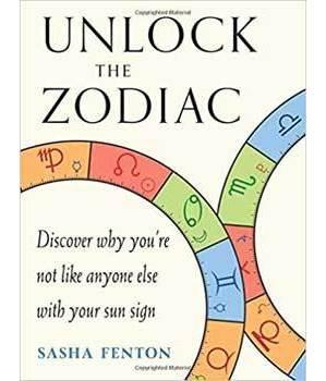Unlock the Zodiac by Sasha Fenton