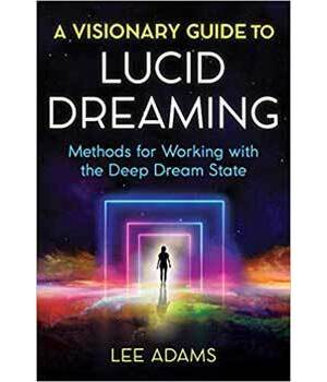 Visionary Guide to Lucid Dreaming
